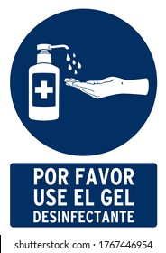 Please use the disinfectant gel poster. Poster for covid19 in spanish language.