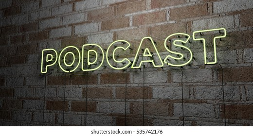 PODCAST - Glowing Neon Sign on stonework wall - 3D rendered royalty free stock illustration.  Can be used for online banner ads and direct mailers.