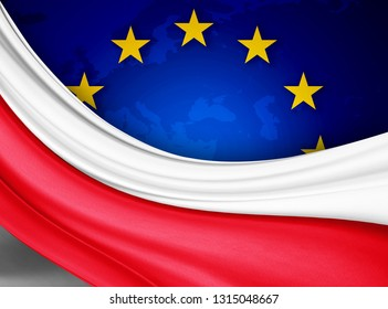 Poland  flag of silk with copyspace for your text or images and european union flag background-3D illustration