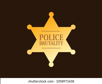 Police brutality - excessive and violent force and abuse of repressive authority. Policeman's misconduct and violation of legal enforcement - inappropriate beating and shooting.