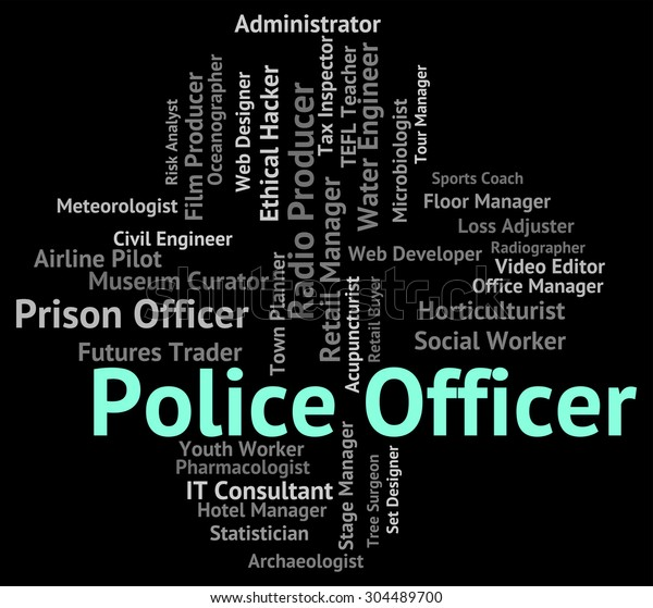 Police Officer Meaning Cops Jobs Administrators Stock Illustration