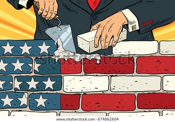 Politiker, um eine Mauer an der Grenze zu den USA zu errichten. Flagge der Vereinigten Staaten. Illegale Migration. Vintage Pop Art Retro-Illustration. Brillenwerk