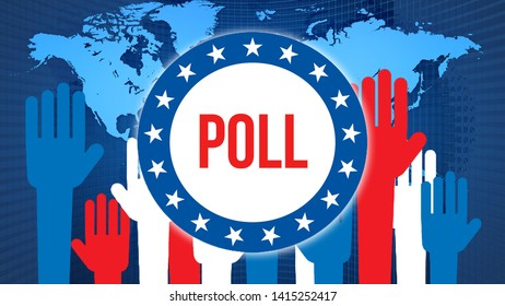 Poll election on a World background, 3D rendering. World country map as political background concept. Voting, Freedom Democracy, Poll concept. Poll and Presidential election banner