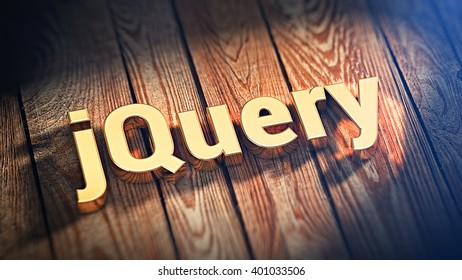 "Popular web framework. The word ""jQuery"" is lined with gold letters on wooden planks. 3D illustration image"