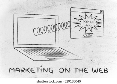 pop-up ads & marketing on the web: advertisement coming out of computer screen with a spring