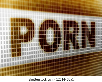 """""""Porn"""" in the screen. 3D Illustration."""