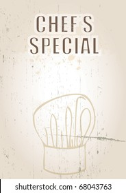 A portrait format image of a menu cover or menu board with text spelling spelling out chef's special. Set on a grunge styled background. Ideal for restaurant pr cafe use.