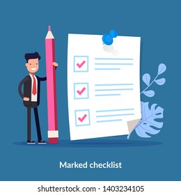 Positive business man with a giant pencil nearby marked checklist on a paper. Successful completion of business tasks. Bsuiness brief, office life. Flat illustration.
