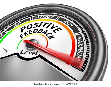 Positive feedback level to maximum conceptual meter, isolated on white background