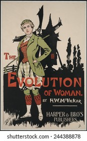 Poster advertising THE EVOLUTION OF WOMAN, a book of humorous illustrations of women through history, by H. M. Vicker, who ends his 1896 book with women in modern and daring sportswear.