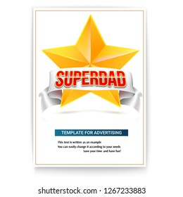 Poster for celebrate Fathers day. Cover with yellow metal star, white ribbon and volumetric text Superdad. 3D illustration isolated on white background.