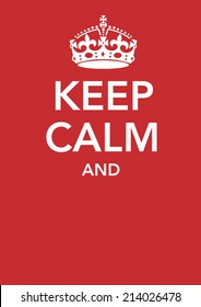 Poster with a crown and the incomplete sentence Keep Calm And