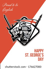 Poster greeting card Illustration of knight in full armor with sword and shield with England English flag done in retro style with words Happy St. George's Day A Day for England.