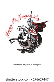 Poster greeting card Illustration of knight in full armor fighting a dragon with England English flag in background retro style with words Happy St. George's Day Stand Tall and Proud to be English.