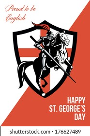 Poster greeting card Illustration of knight in full armor riding a horse armed with lance with England English flag in background retro style with words Proud to Be English Happy St. George's Day.
