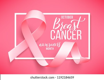 Poster with handdrawn lettering. Realistic pink ribbon. Symbol of breast cancer awareness month in october. illustration.
