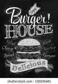 Poster lettering burger house delicious, in retro style drawing with chalk on chalkboard background.