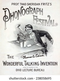 Poster for music festival, 'Prof. Thad Sheridan Fritz's Phonograph Festival, the wonderful talking invention under the auspices of the Ohio Lecture Bureau', Thomas Edison pictured, June 10, 1890.