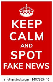 Poster on a common problem with the text keep calm and spot fake news