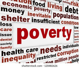 Poverty warning message concept. Most common global problem poster design