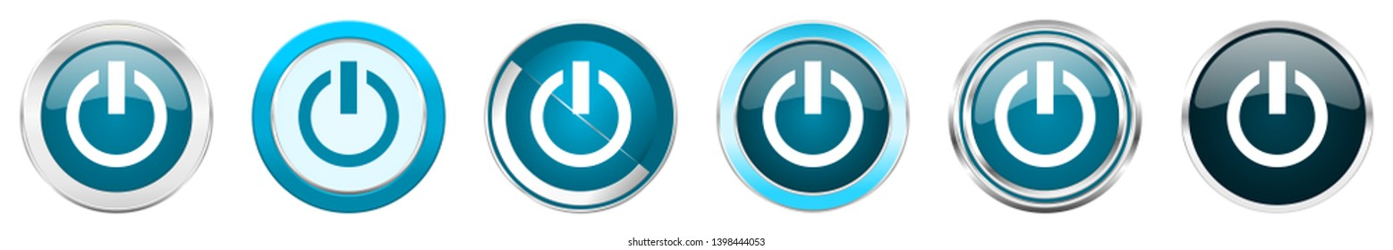 Power silver metallic chrome border icons in 6 options, set of web blue round buttons isolated on white background