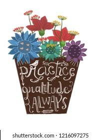 Practice Gratitude Always written on flower vase (white background)
