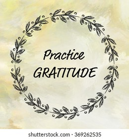 Practice gratitude message on painted background with round frame