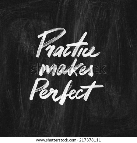 Practice Makes Perfect Handwritten Quote On Stock Illustration