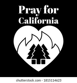 Pray for the California wildfires. Icon with heart, fire and trees. Support for.