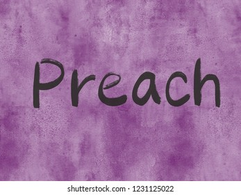 preach concept word on watercolor paper texture background