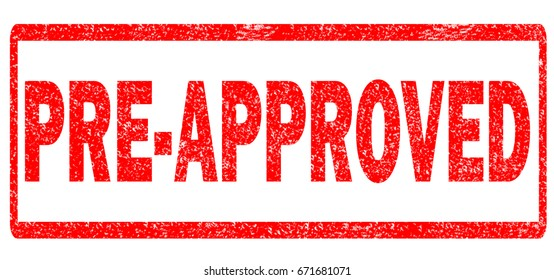 pre-approved stamp on white background. pre-approved sign.