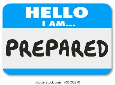 Prepared Hello Name Tag Ready Preparation Readiness 3d Illustration