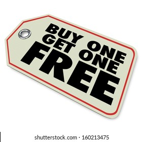 A price tag with words Buy One Get One Free to illustrate a special discount or clearance sale advertising a bogo promotion or savings on an item or service