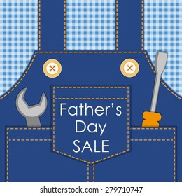 Primitive retro Father's Day card as worker overalls with tools, can be used as Dad's birthday card or Labor Day card or even as Father's Day SALE poster