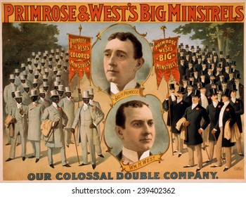 Primrose & West's BIG MINSTRELS were among the most successful of the later minstrel shows. Poster includes portraits of George Primrose and William H. Billy West. 1896.