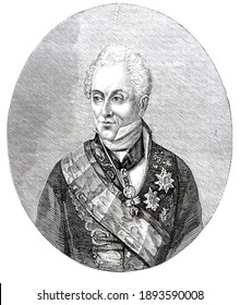 Prince Klemens von Metternich, was an Austrian diplomat who was at the center of European affairs for three decades as the Austrian Empire's foreign minister from 1809 and Chancellor from 1821.