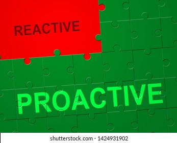 Proactive Vs Reactive Jigsaw Representing Taking Aggressive Initiative Or Reacting. Taking Charge Versus Late Action - 3d Illustration