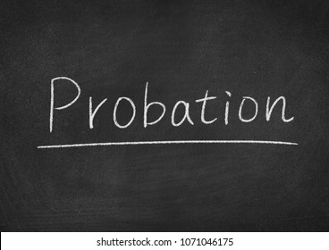 probation concept word on a blackboard background