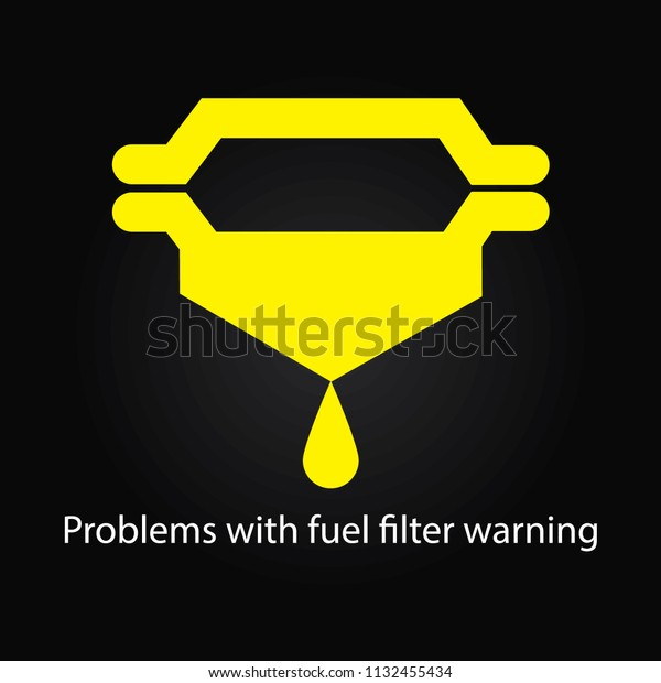 problems with fuel filter warning ,fuel filter sign