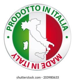 Prodotto in Italia. Made in Italy. Label product.