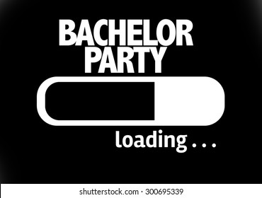 Progress Bar Loading with the text: Bachelor Party