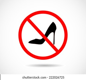 Prohibition sign. No high heels