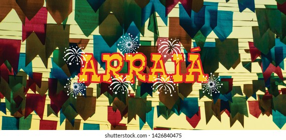 "Promotional illustration with the word ""ARRAIA"", about brazilian june party, in center of composition. Text space in both sides. On background, multicolored paper flags"