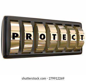 Protect word in letters on gold safe or lock dials to illustrate taking steps to ensure security and safety through precaution and insurance