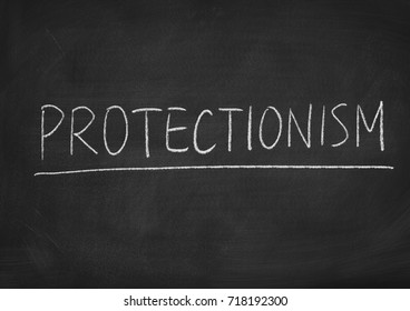 protectionism concept word on a blackboard background