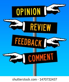 providing comments, reviews, opinions and feedback