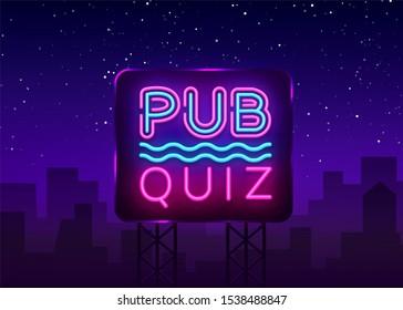 Pub Quiz night announcement poster design template. Quiz night neon signboard, light banner. Pub quiz held in pub or bar, night club. Questions game bright retro sign. Billboard.