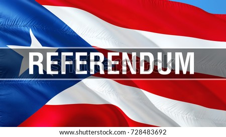 Puerto Rico Flag Referendum On Rican Concept 3D Rendering Waving