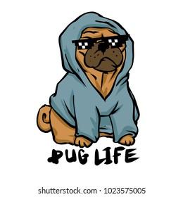 Pug life . gang pug