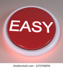 "Push Button - Easy - 3D Illustration, ""Easy"" displayed on button. Shortcut concept, button for simplifying task. Power up, exceed expectation, finish quickly. Assistance during difficult times"